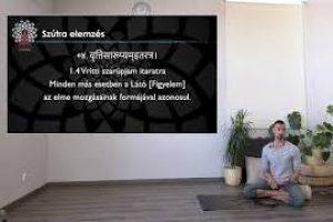 Jógafilozófia Sorozat – 1. rész: A Jógaszútrák